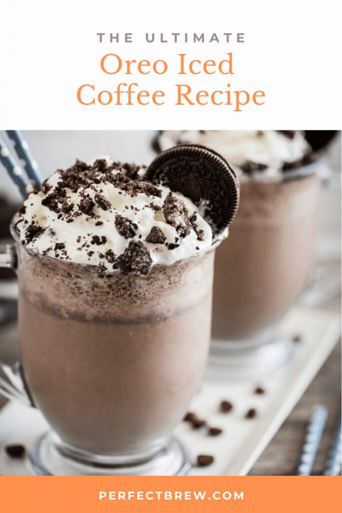 Ultimate Oreo Iced Coffee Recipe Perfect Brew