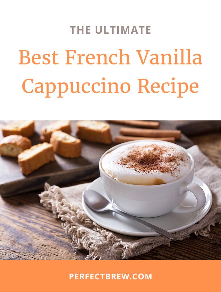 French Vanilla Cappuccino Recipe
