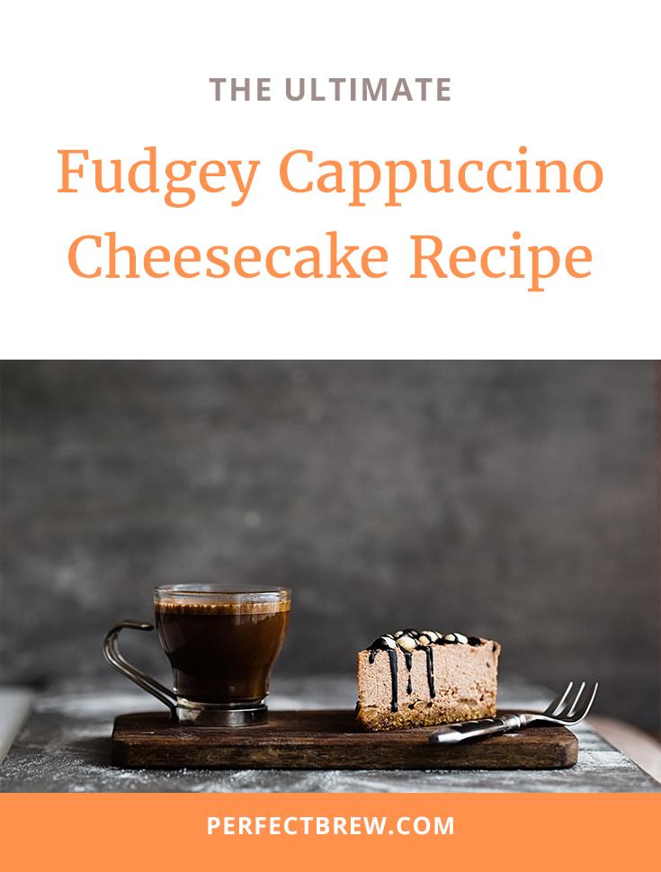 Fudgey Cappuccino Cheesecake