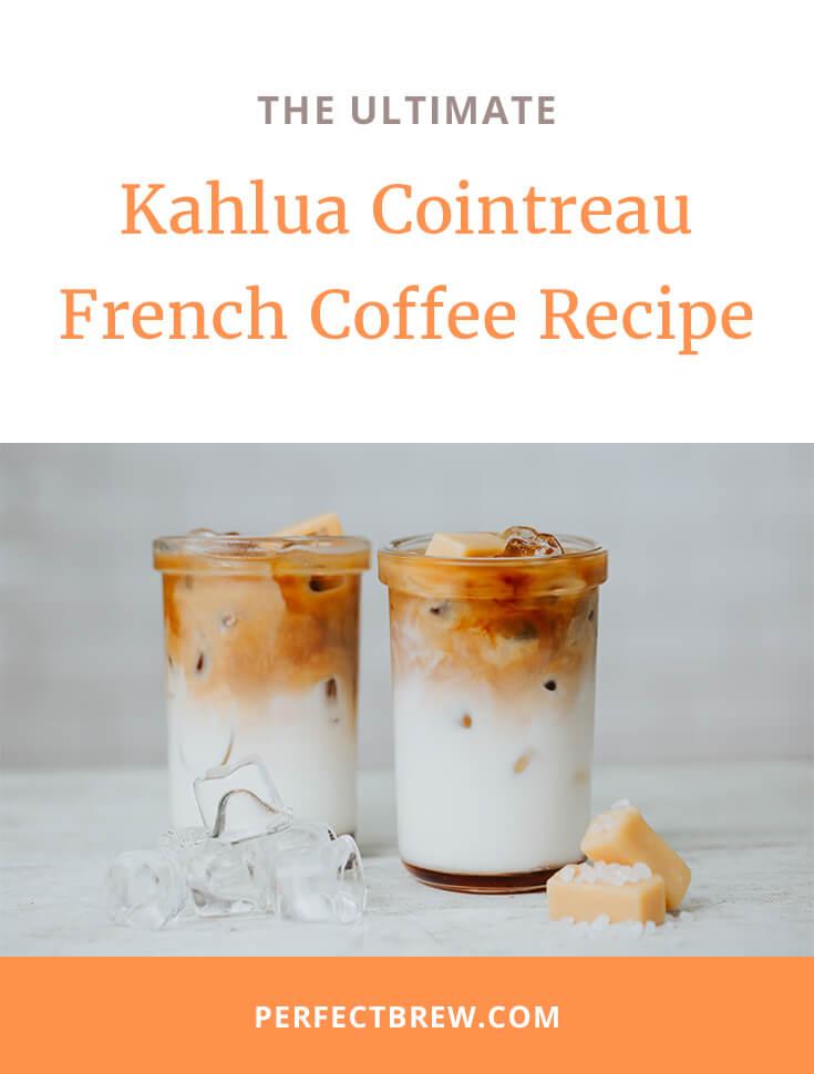 kahlua-cointreau-french-coffee-2
