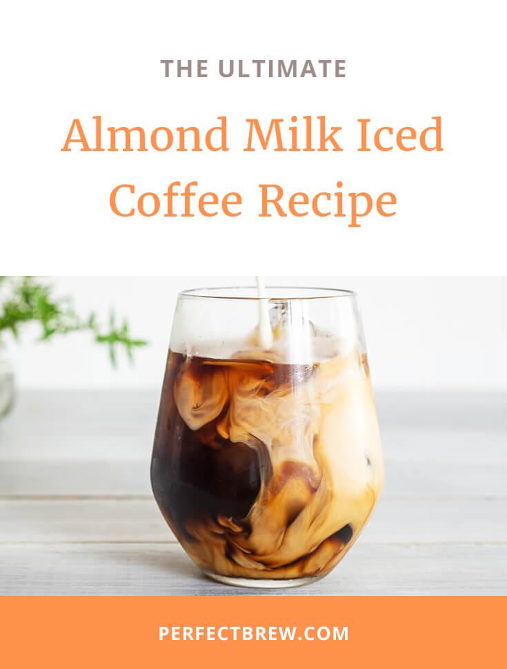 Almond Milk Iced Coffee Recipe-2