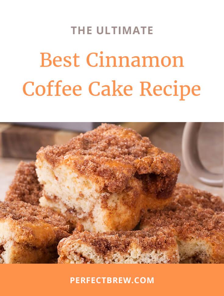 Best Cinnamon Coffee Cake Recipe-2