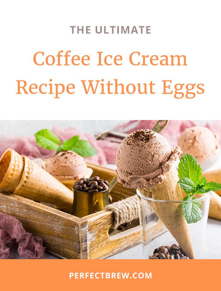 Coffee Ice Cream Recipe Without Eggs-2