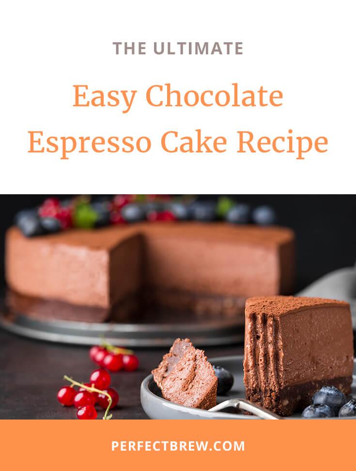 Easy Chocolate Espresso Cake Recipe-2