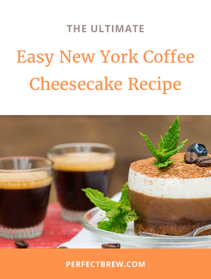 Easy New York Coffee Cheesecake Recipe-2