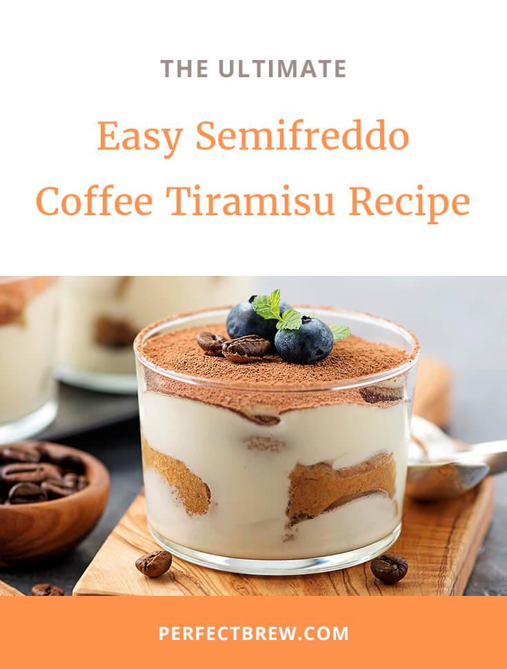 Easy Semifreddo Coffee Tiramisu Recipe-2