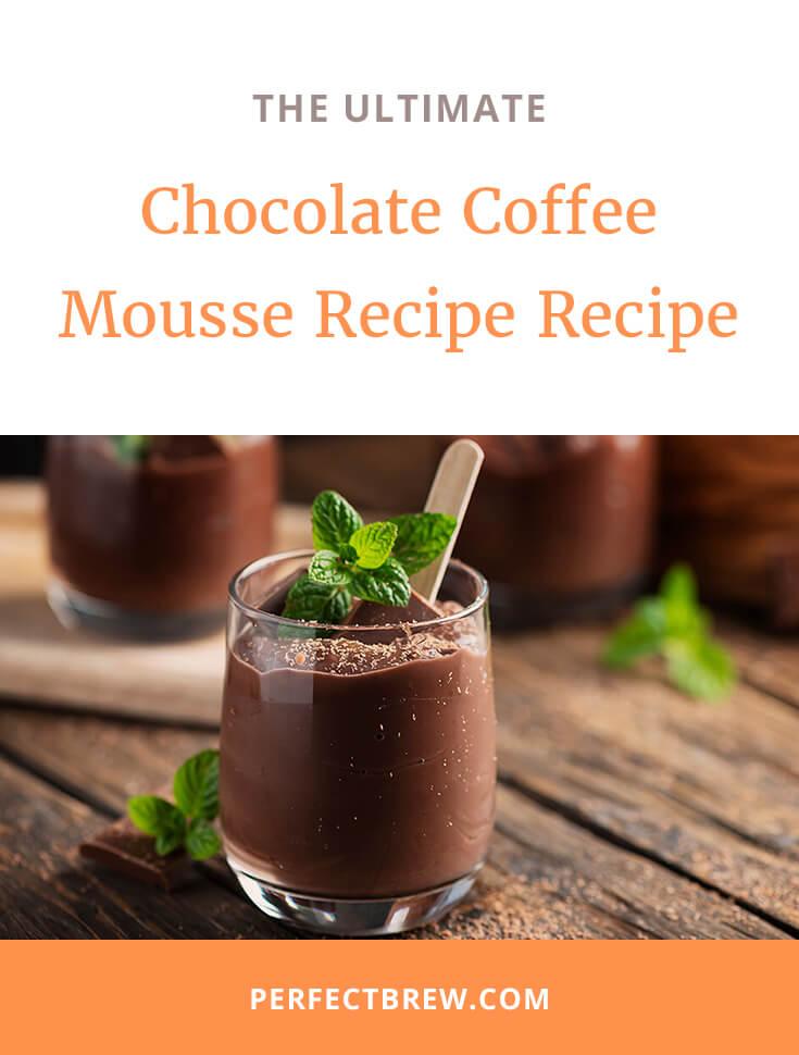 Chocolate Coffee Mousse Recipe Recipe-2