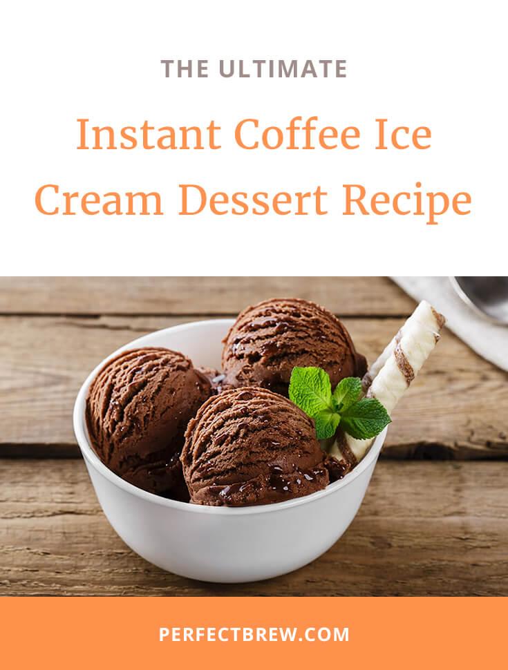 Instant Coffee Ice Cream Dessert Recipe-2