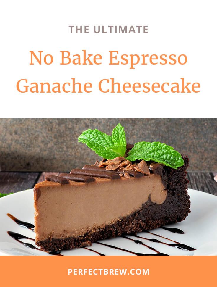 No Bake Espresso Ganache Cheesecake-2