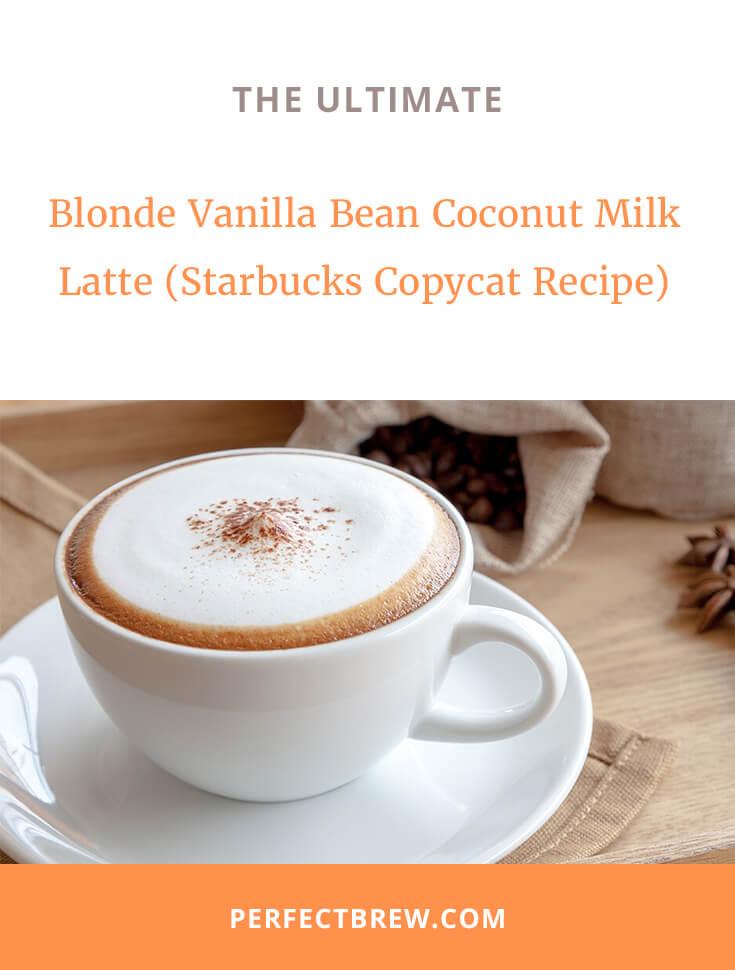 blonde-vanilla-bean-coconut-milk-latte-recipe-2