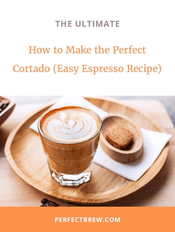 make-the-perfect-cortado-recipe-2